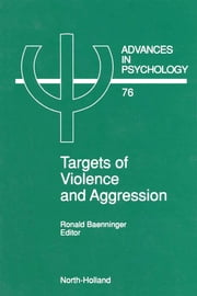 Targets of Violence and Aggression ebook by Baenninger, R.