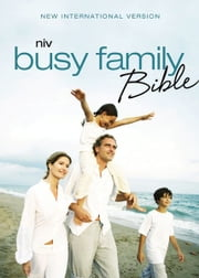 NIV, Busy Family Bible, eBook - Daily Inspiration Even If You Only Have a Minute ebook by Christopher D. Hudson