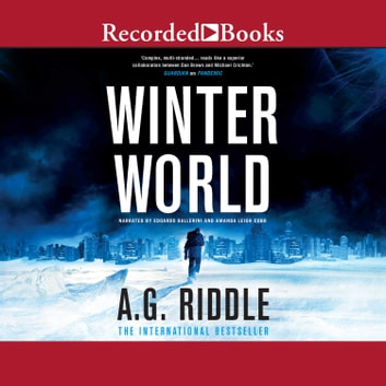 Winter World audiobook by A.G. Riddle
