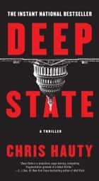 Deep State - A Thriller ebook by Chris Hauty