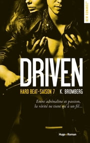 Driven hard beat Saison 7 eBook by K Bromberg, Margaux Guyon