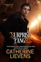 Surprise Fangs ebook by Catherine Lievens