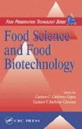 Food Science and Food Biotechnology ebook by Gutierrez-Lopez, Gustavo F.