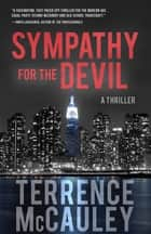 Sympathy For The Devil ebook by Terrence McCauley