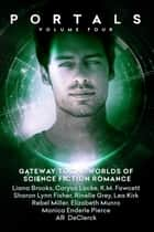 Portals: Volume Four ebook by Liana Brooks, AR DeClerck, K.M. Fawcett,...