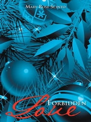 Forbidden Love ebook by Mary Rose Scinto