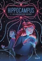 Hippocampus #1. Le 12ème virage ebook by Bertrand Puard