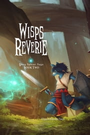 Wisps Reverie ebook by Tyler Kalarchian