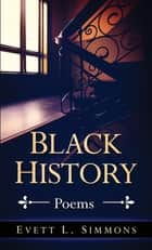 Black History ebook by Evett L Simmons