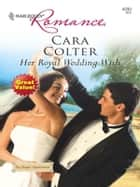 Her Royal Wedding Wish ekitaplar by Cara Colter