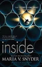 Inside - An Anthology ebook by Maria V. Snyder