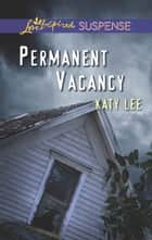Permanent Vacancy ebook by Katy Lee