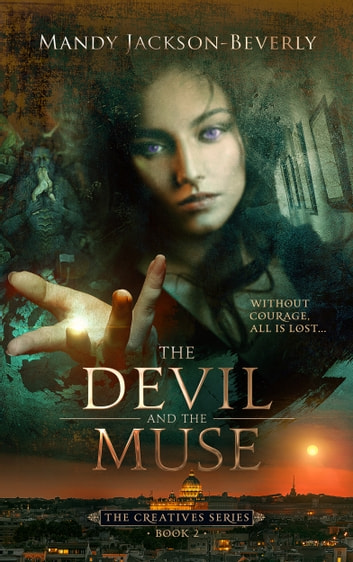 The Devil And The Muse ebook by Mandy Jackson-Beverly