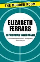 Experiment with Death ebook by Elizabeth Ferrars