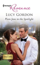 Plain Jane in the Spotlight ebook by Lucy Gordon