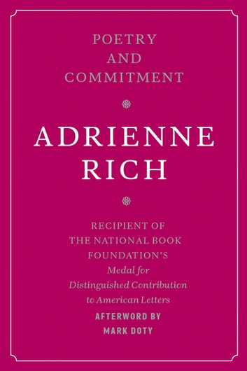 an introduction to the life and poetry by adrienne rich a poet and theorist