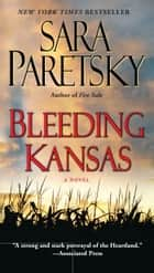 Bleeding Kansas 電子書 by Sara Paretsky