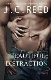 Beautiful Distraction 電子書籍 J.C. Reed