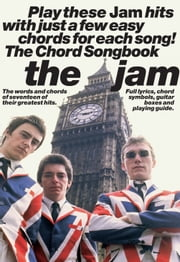 The Jam Chord Songbook ebook by The Jam,Peter Evans