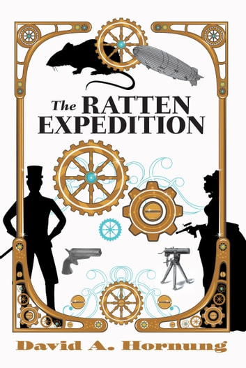 The Ratten Expedition ebook by David A. Hornung