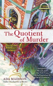 The Quotient of Murder ebook by Ada Madison