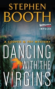 Dancing With the Virgins - A Cooper & Fry Mystery ebook by Stephen Booth