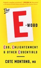 The E-Word ebook by Cate Montana, MA