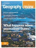 Geography Review Magazine Volume 32, 2018/19 Issue 2 eBook by . Philip Allan Magazines