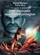Une aspirante nommée Harrington - Autour d'Honor, T3 ebook by Michel Pagel, David Weber