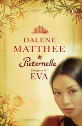 Pieternella - Daughter of Eva ebook by Dalene Matthee