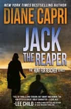 Jack the Reaper - Hunt For Jack Reacher Series ebook by Diane Capri