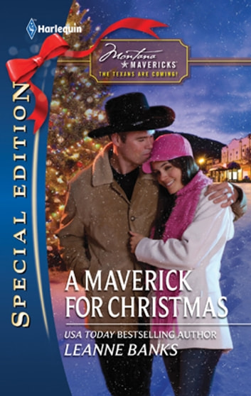A Maverick for Christmas ebook by Leanne Banks