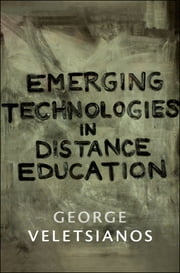 Emerging Technologies in Distance Education ebook by Kobo.Web.Store.Products.Fields.ContributorFieldViewModel
