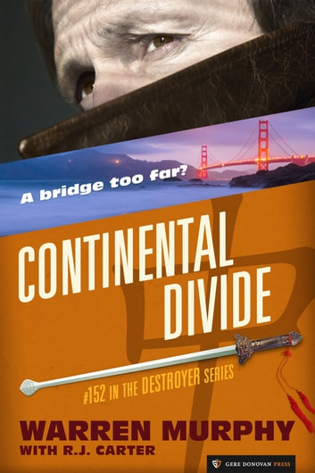 Continental Divide ebook by Warren Murphy,R.J. Carter