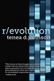 R/evolution - A Mosaic Novel (Book One) ebook by Tenea D. Johnson