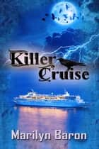 Killer Cruise ebook by Marilyn  Baron