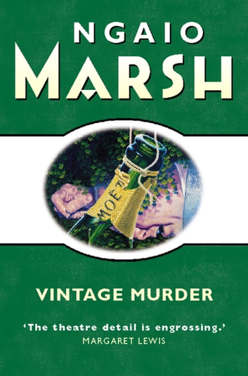 Vintage Murder (The Ngaio Marsh Collection) ebook by Ngaio Marsh