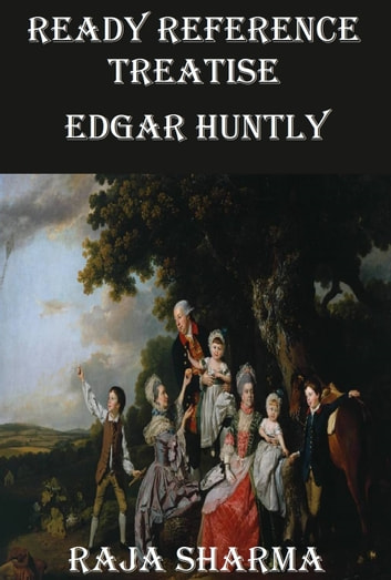Ready Reference Treatise: Edgar Huntly ebook by Raja Sharma