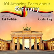 101 Amazing Facts about Germany audiobook by Jack Goldstein