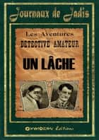 6 - Un Lâche ebook by Inconnu
