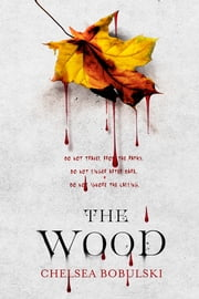 The Wood ebook by Chelsea Bobulski
