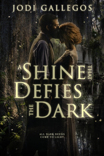 A Shine that Defies The Dark ebook by Jodi Gallegos