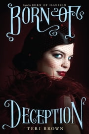 Born of Deception ebook by Teri Brown