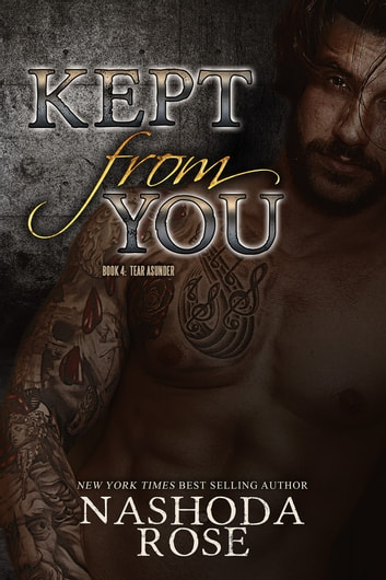 Kept from You ebook by Nashoda Rose