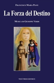 La Forza del Destino ebook by Kobo.Web.Store.Products.Fields.ContributorFieldViewModel