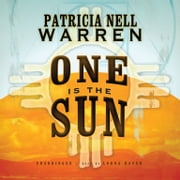One Is the Sun audiobook by Patricia Nell Warren