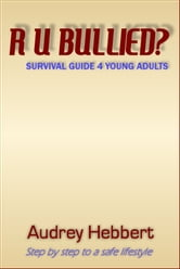 R U Bullied? ebook by Audrey Hebbert