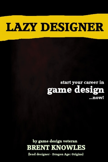 Lazy Designer ebook by Brent Knowles