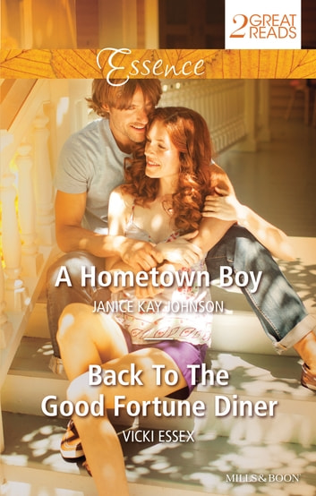 A Hometown Boy/Back To The Good Fortune Diner ebook by Vicki Essex,Janice kay Johnson