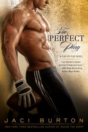 The Perfect Play ebook by Jaci Burton